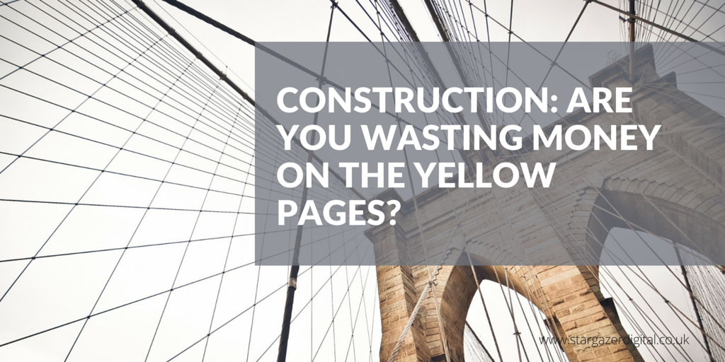 Construction_Are_You_Wasting_Money_on_the_Yellow_Pages.png