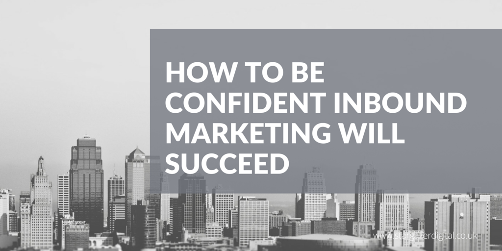 How_to_be_Confident_Inbound_Marketing_will_Succeed.png