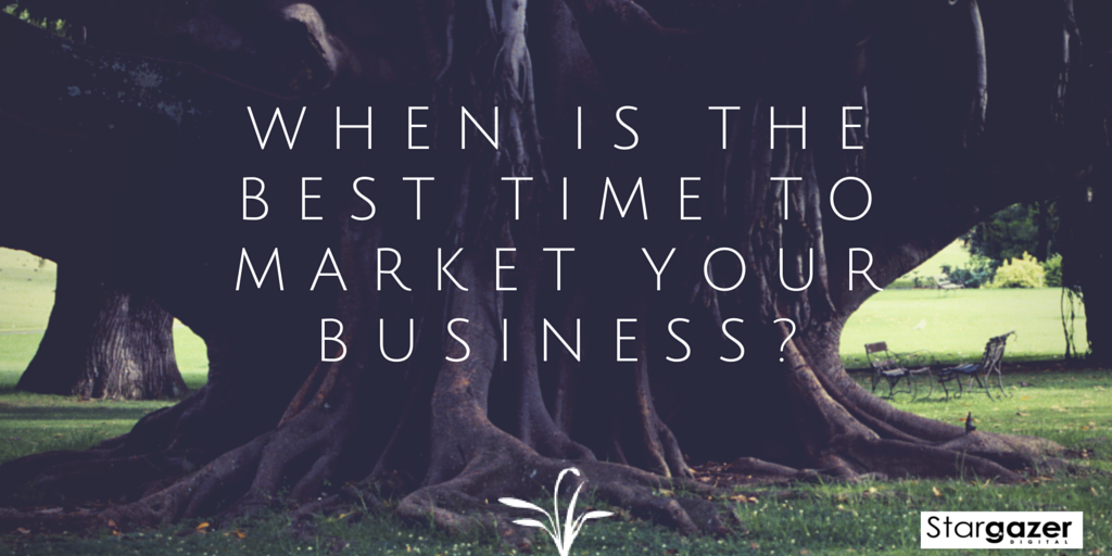 When is the Best Time Market Your Business